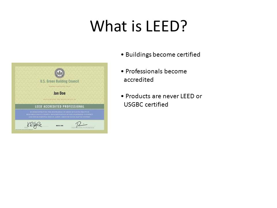 What is a leed certification introduction to green for Advantages of leed certification