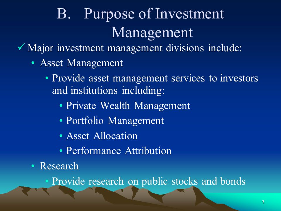 Purpose of Investment Management