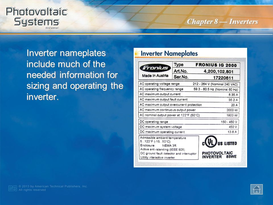Inverter nameplates include much of the needed information for sizing and operating the inverter.