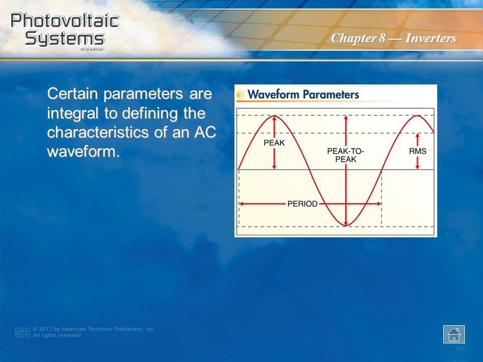 Certain parameters are integral to defining the characteristics of an AC waveform.