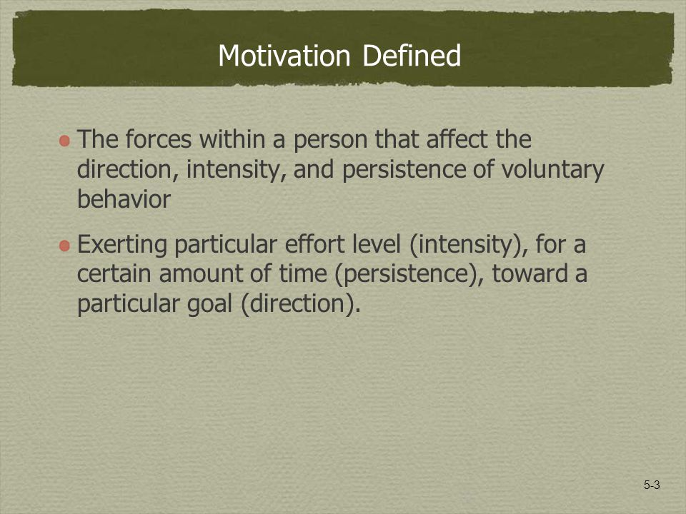 employee motivation foundations and practices ppt video online  3 motivation defined