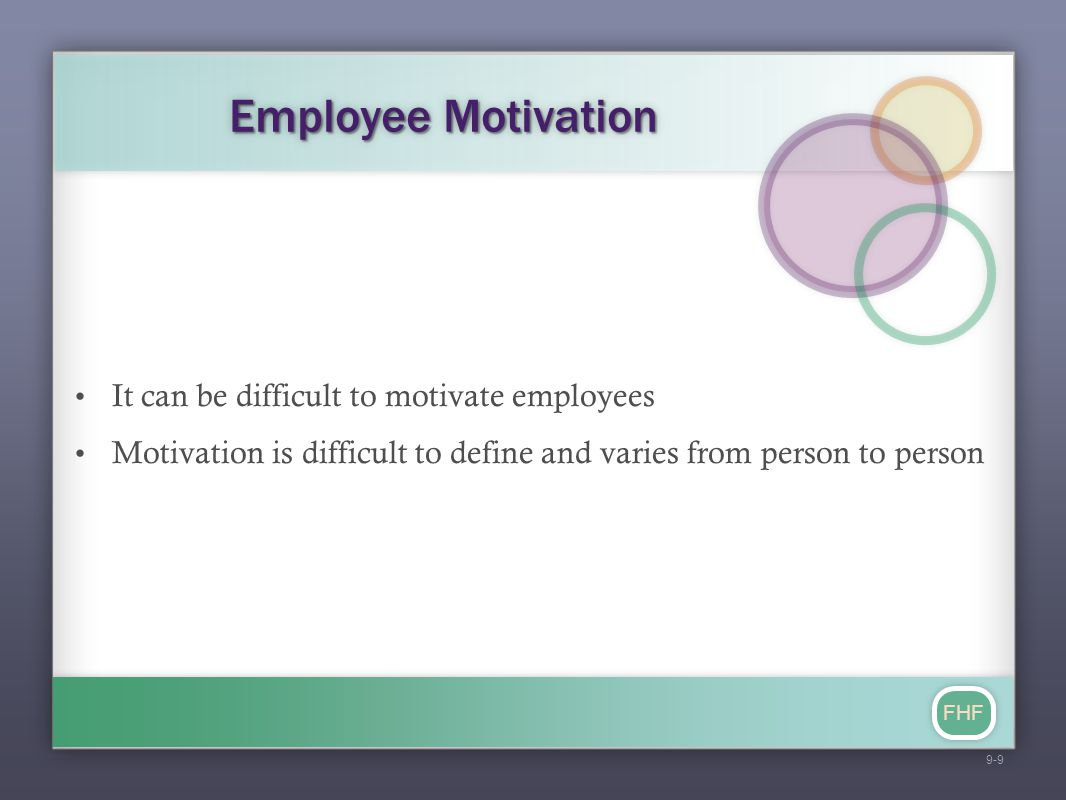 Employee Motivation It can be difficult to motivate employees