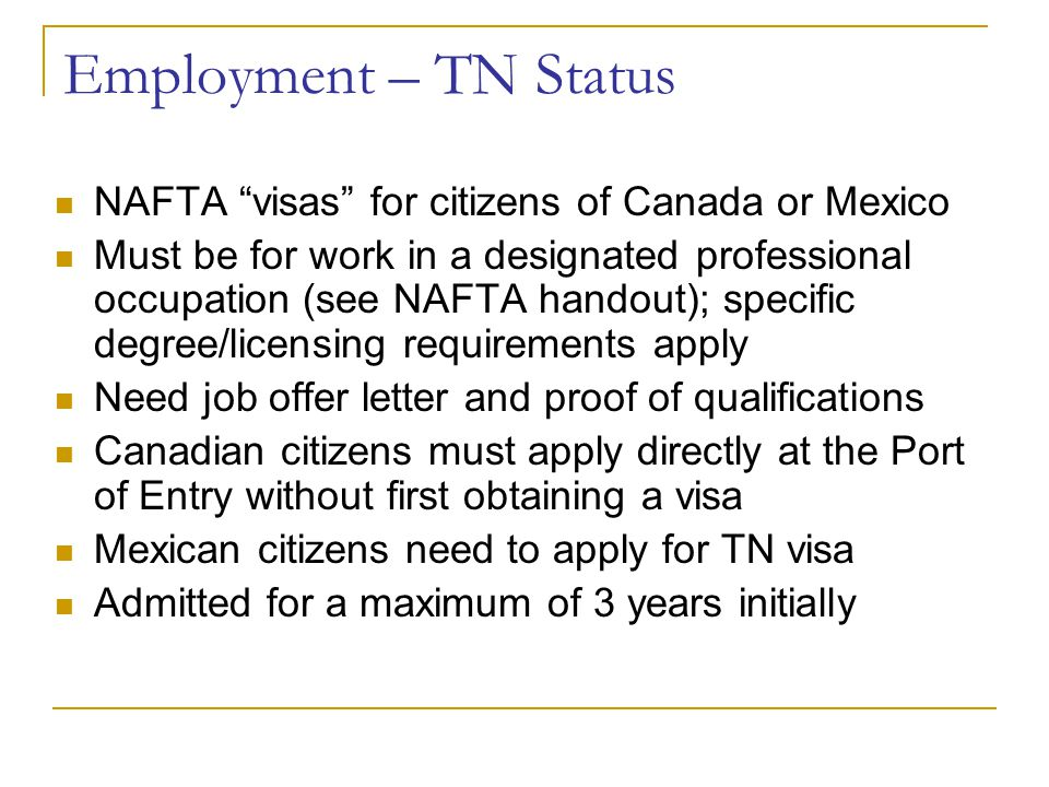 Employment – TN Status NAFTA visas for citizens of Canada or Mexico