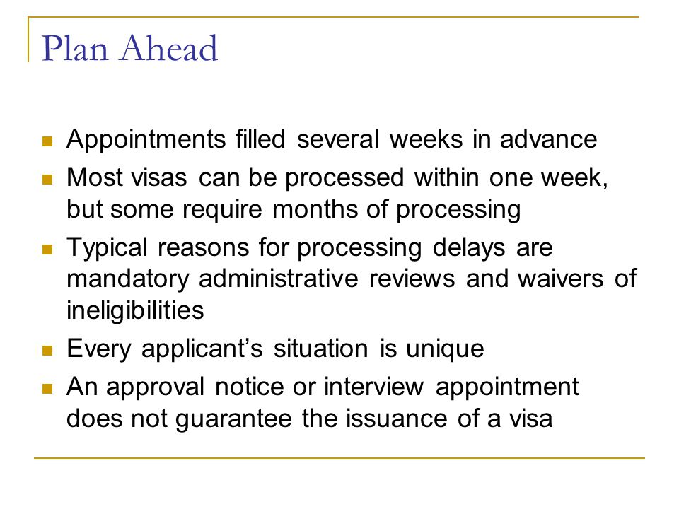 Plan Ahead Appointments filled several weeks in advance
