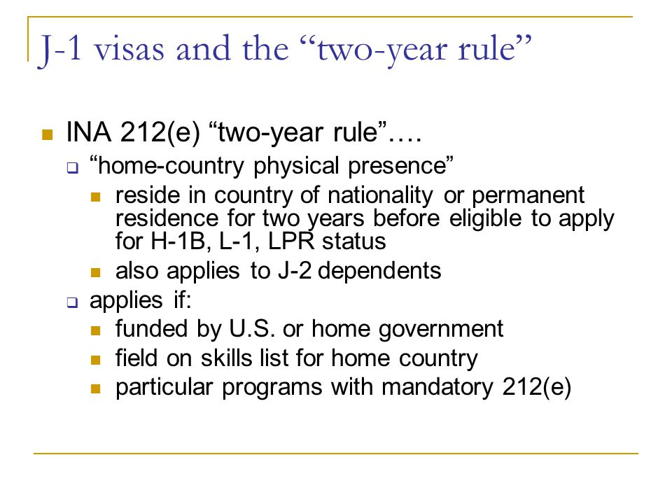 J-1 visas and the two-year rule