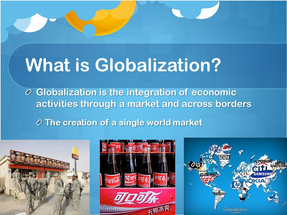 globalization and the world economy The future of globalization as the pace of globalization continues to increase, new opportunities and challenges will arise for leaders and communities.
