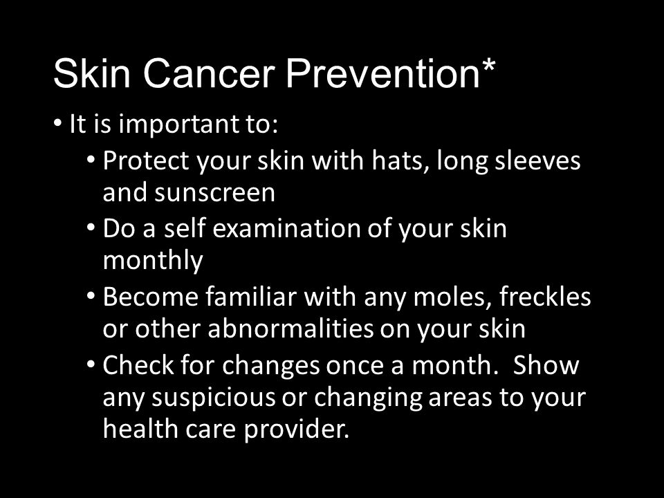 Skin Cancer Prevention*