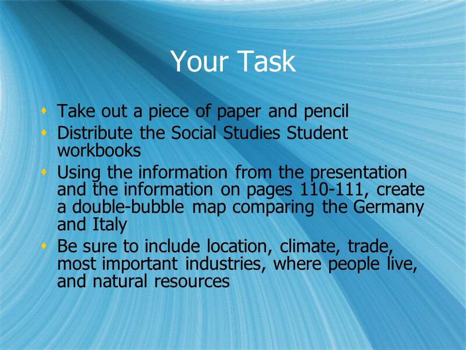 Your Task Take out a piece of paper and pencil