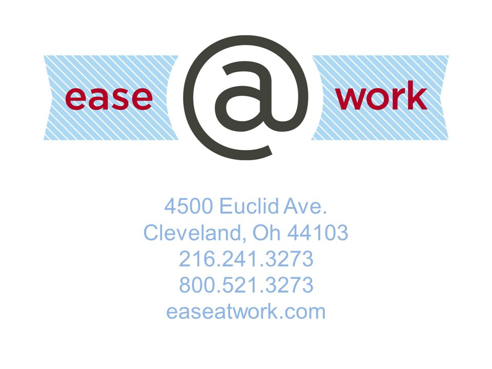 4500 Euclid Ave. Cleveland, Oh easeatwork.com