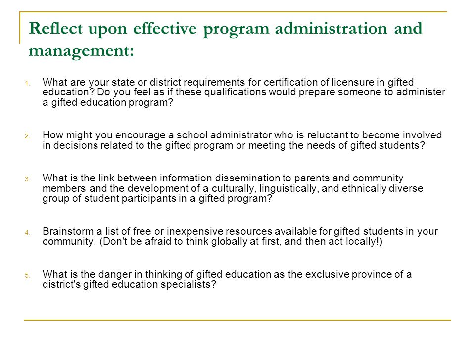 Reflect upon effective program administration and management: