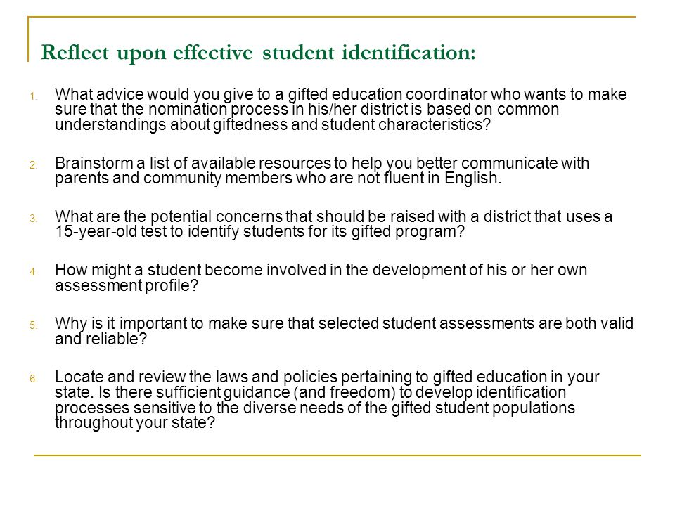 Reflect upon effective student identification: