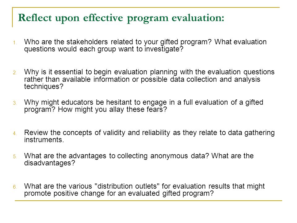 Reflect upon effective program evaluation: