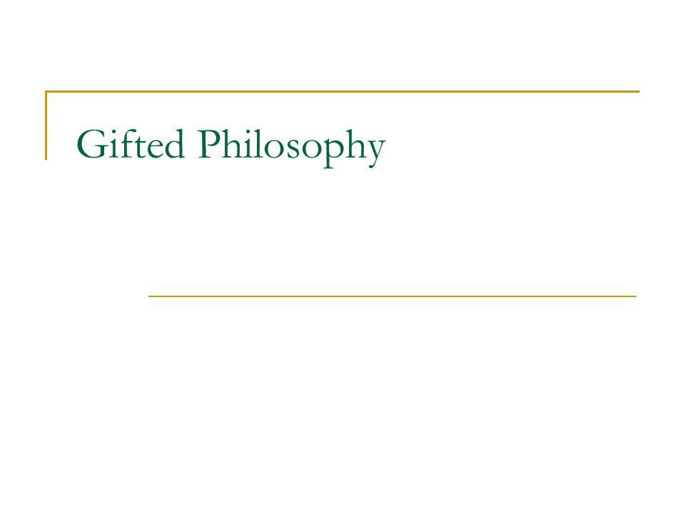 Gifted Philosophy