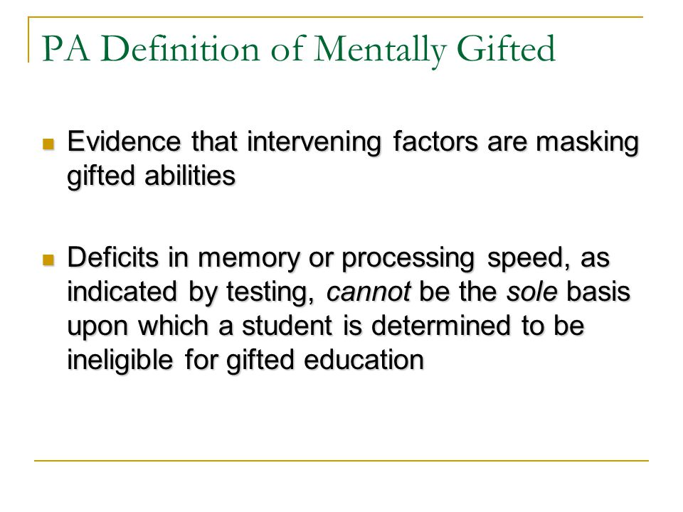 PA Definition of Mentally Gifted