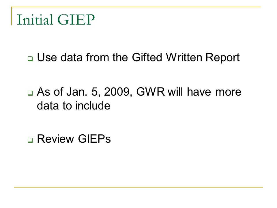 Initial GIEP Use data from the Gifted Written Report
