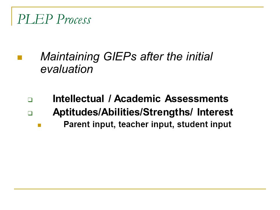 PLEP Process Maintaining GIEPs after the initial evaluation