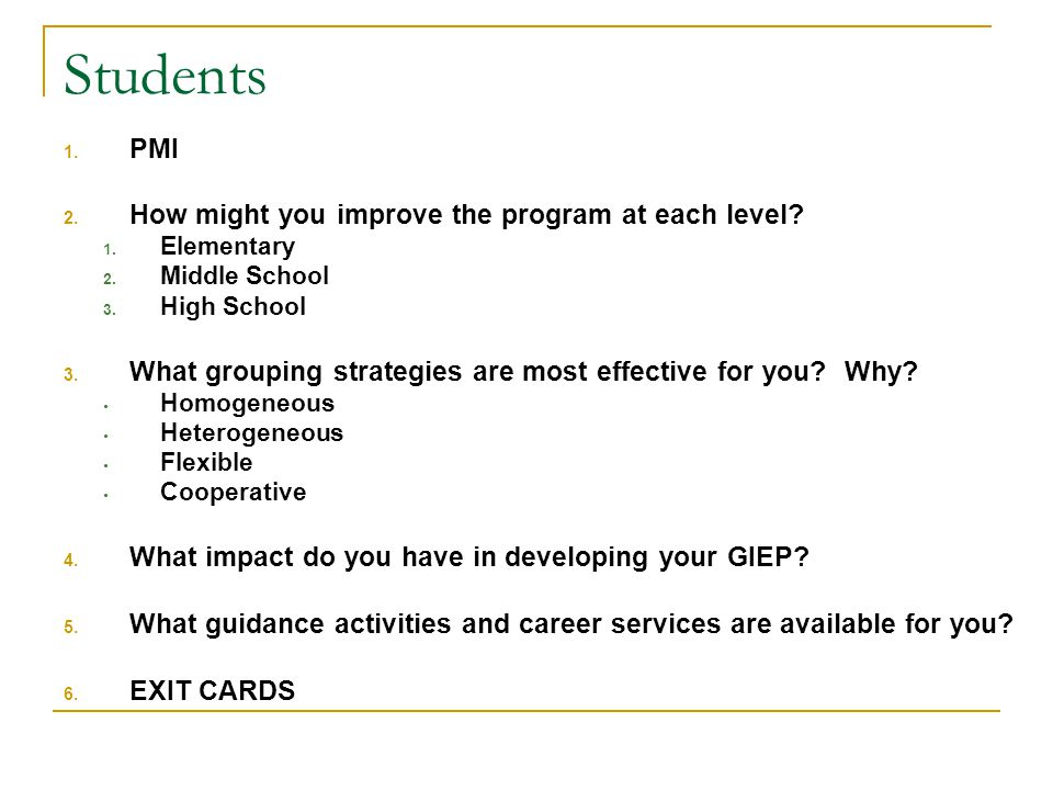 Students PMI How might you improve the program at each level