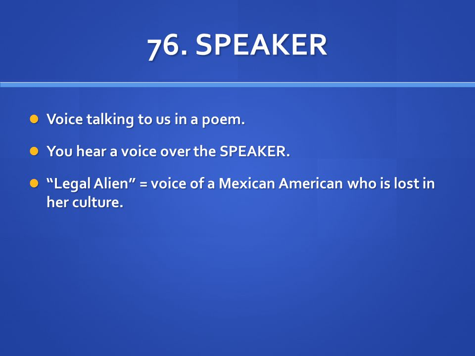mexican american and poem legal alien Mexican american and poem legal alien essay ora is in the unfastened verse  form signifier it has no stanzas it does hold a few words that rhyme which are.