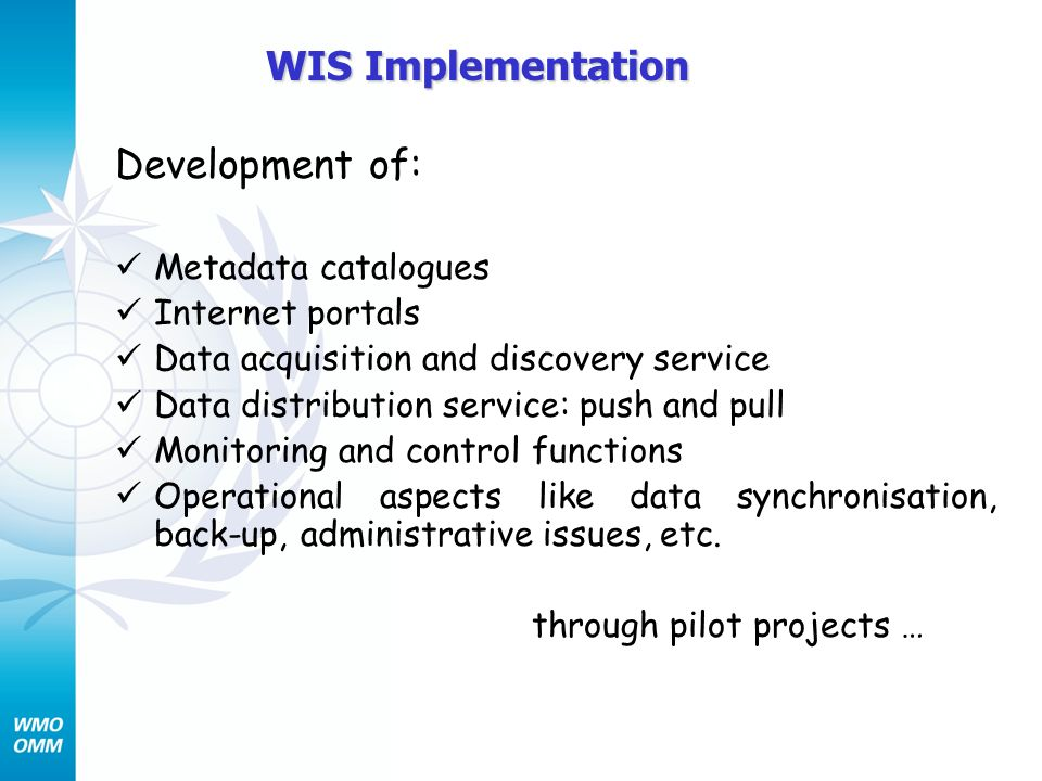 WIS Implementation Development of: Metadata catalogues