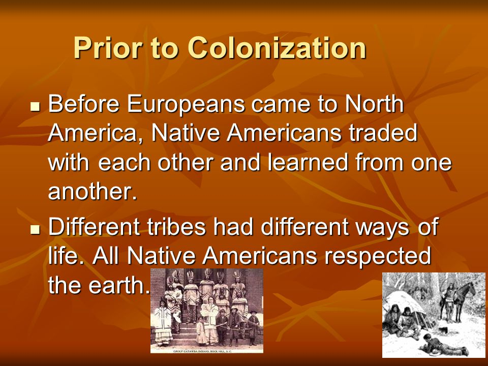 european colonization on native americans You said to me that the first chapter—about indigenous peoples in north america  before european colonization—was the hardest for you to.