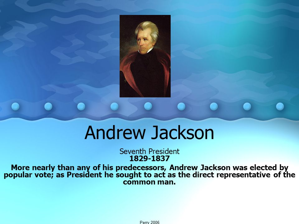 andrew jackson the representative of the common men Andrew jackson and the era of the common man updated on june 8, 2016 kendall h more  andrew jackson's election showed that a mans' lineage did not ensure a place in office rather it was the candidate's ability to appeal to the voter it was jackson's election that started the supposed 'age of the common man.