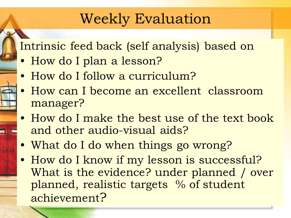 evaluation feed back what can go Unlike evaluation, which judges performance, feedback is the process of helping   we are in relationship to the objectives and what we need to do to get there.