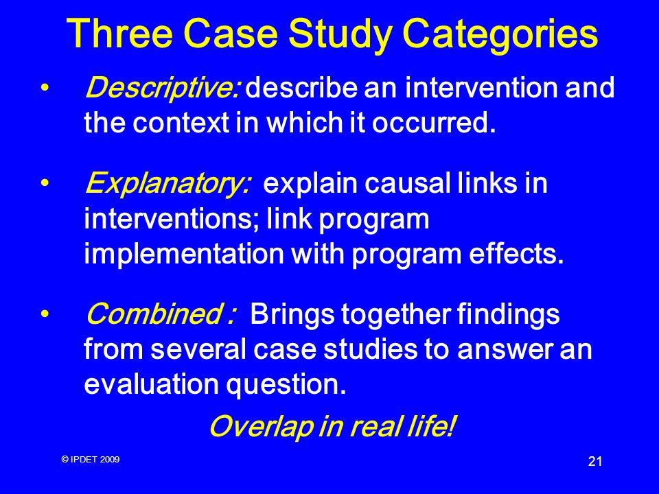 descriptive case studies definition Unpublished doctoral dissertation, university of maryland unpublished doctoral dissertation, university of maryland descriptive, and explanatory case studies.