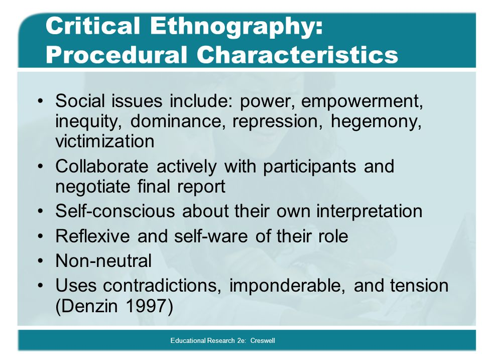 Critical Ethnography: Procedural Characteristics