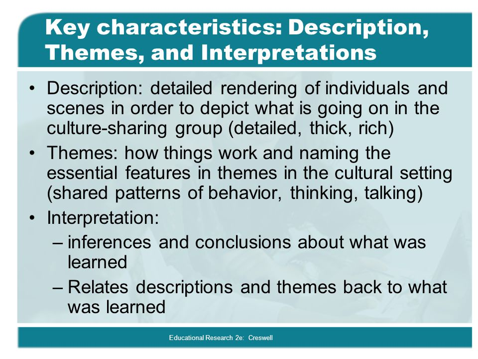 Key characteristics: Description, Themes, and Interpretations