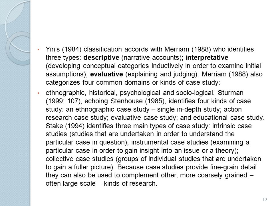 yin 1984 case study research Of developing research questions in case study research, yin makes a strong  plea for  starting in 1984 it took 10 years to publish a second edi publish a third .