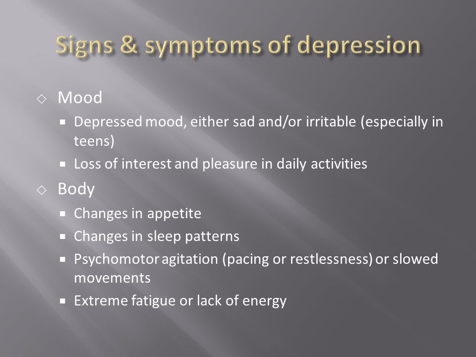 Signs & symptoms of depression
