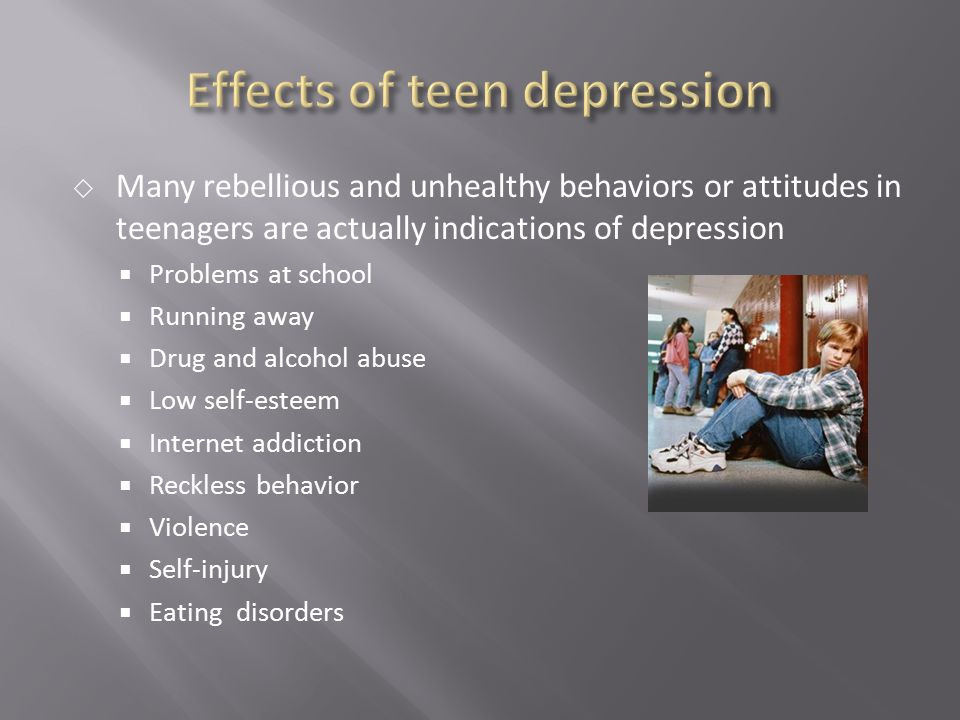 Effects of teen depression