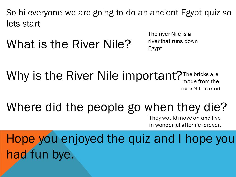 Ancient Egypt By Amber And Molly And Giasmin Ppt Video Online - River quiz
