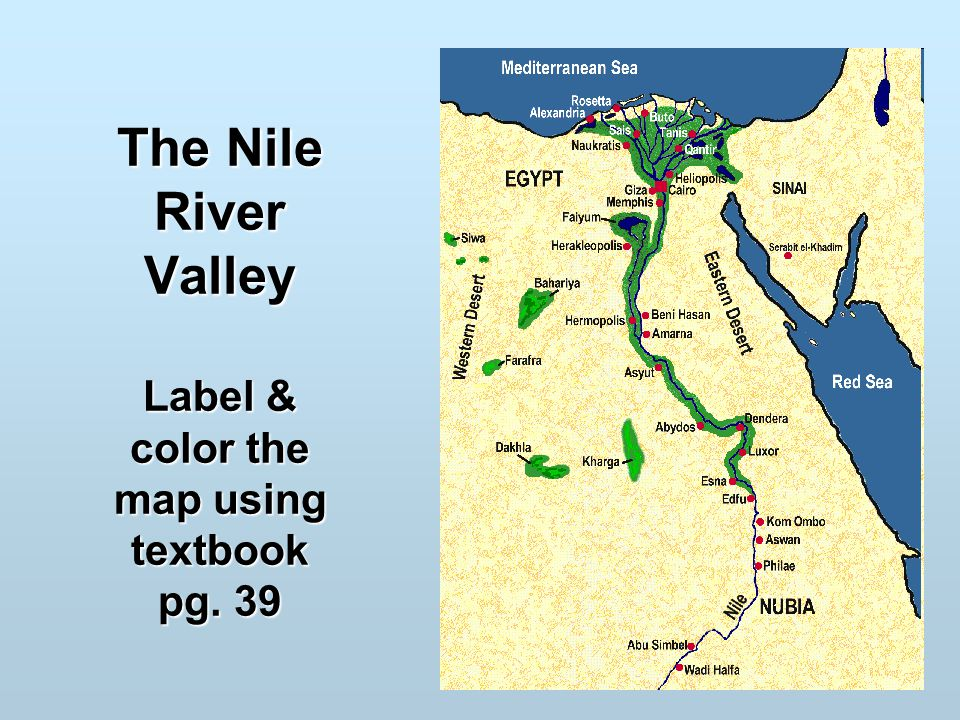 The Nile River Valley Label Color The Map Using Textbook Pg Ppt - Nile river location on world map