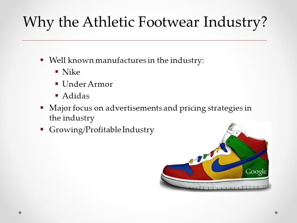 Why the Athletic Footwear Industry