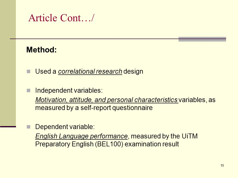 Article Cont…/ Method: Used a correlational research design
