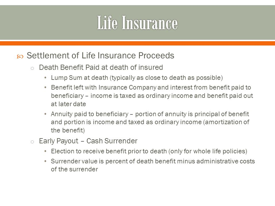 Life Insurance Settlement of Life Insurance Proceeds