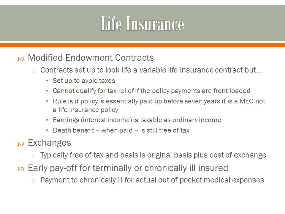 Life Insurance Modified Endowment Contracts Exchanges