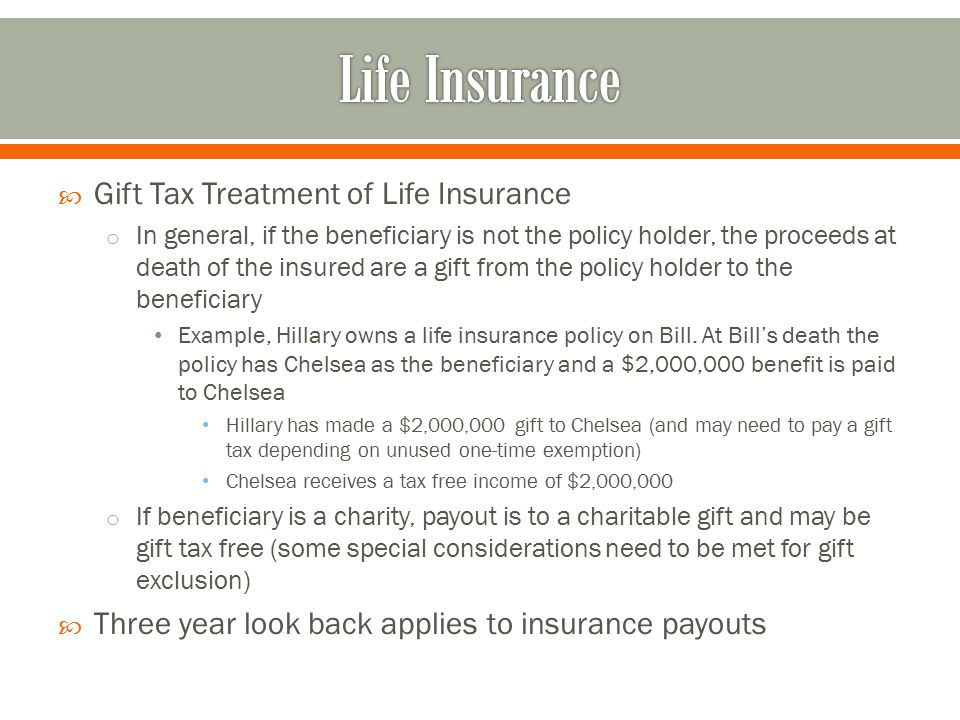 Life Insurance Gift Tax Treatment of Life Insurance