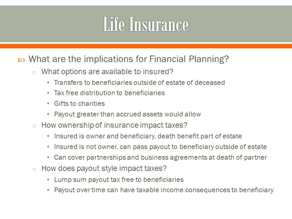 Life Insurance What are the implications for Financial Planning
