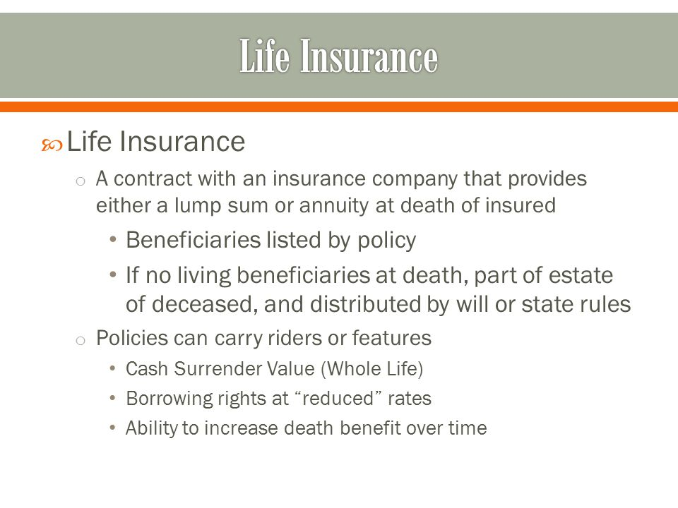 Life Insurance Life Insurance Beneficiaries listed by policy