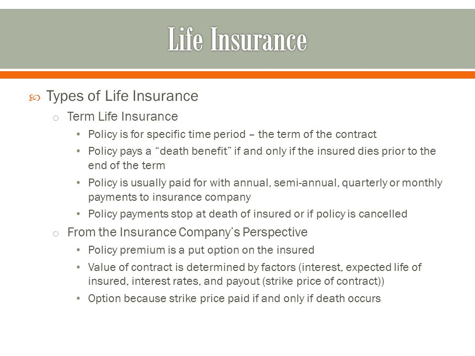 Life Insurance Types of Life Insurance Term Life Insurance