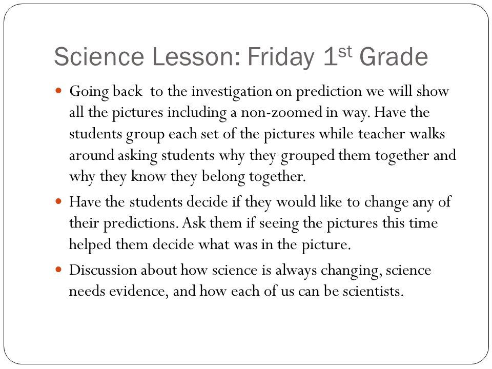 Science Lesson: Friday 1st Grade