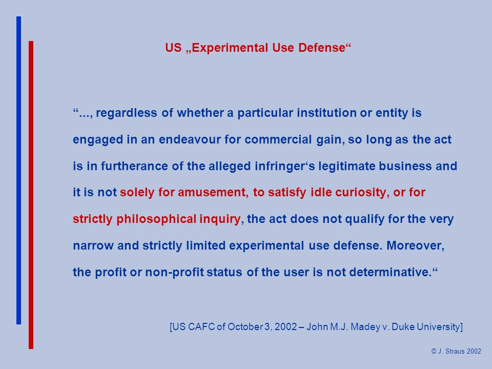 "US ""Experimental Use Defense"