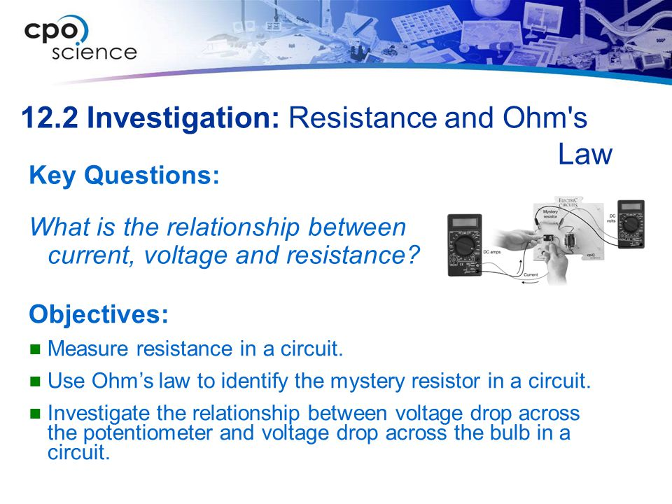 12.2 Investigation: Resistance and Ohm s Law
