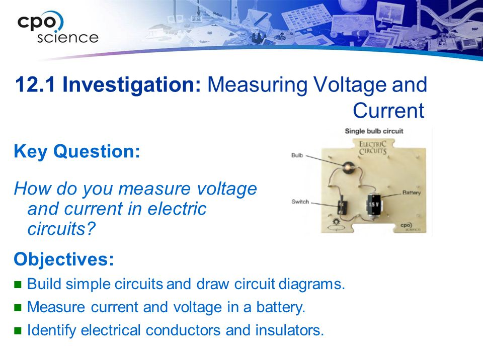 12.1 Investigation: Measuring Voltage and Current