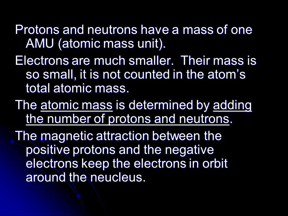 Atoms and the periodic table review ppt download protons and neutrons have a mass of one amu atomic mass unit urtaz Image collections