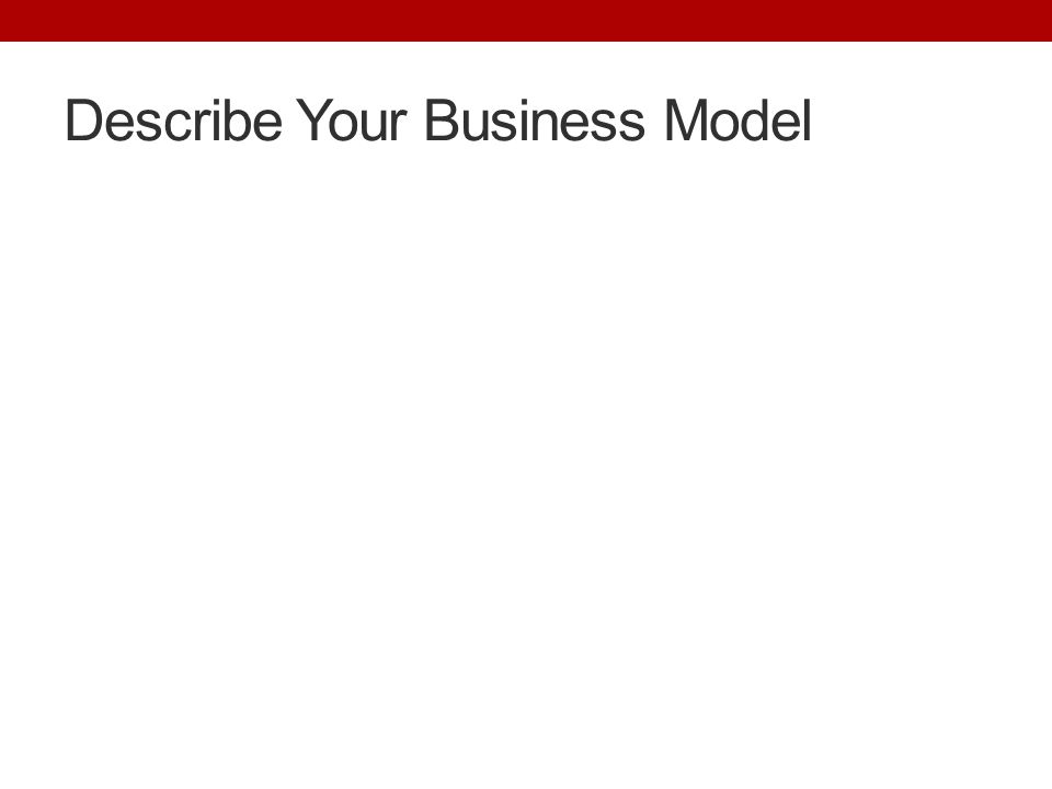 Describe business model business plan