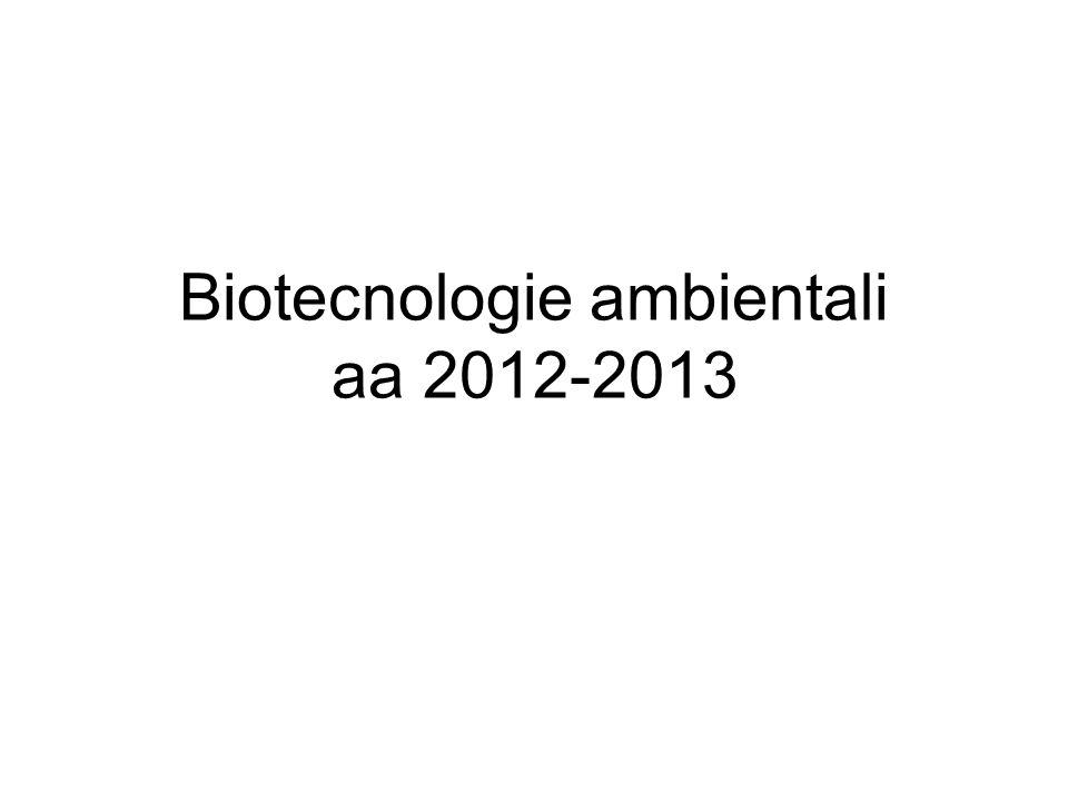 Biotecnologie ambientali aa 2012-2013