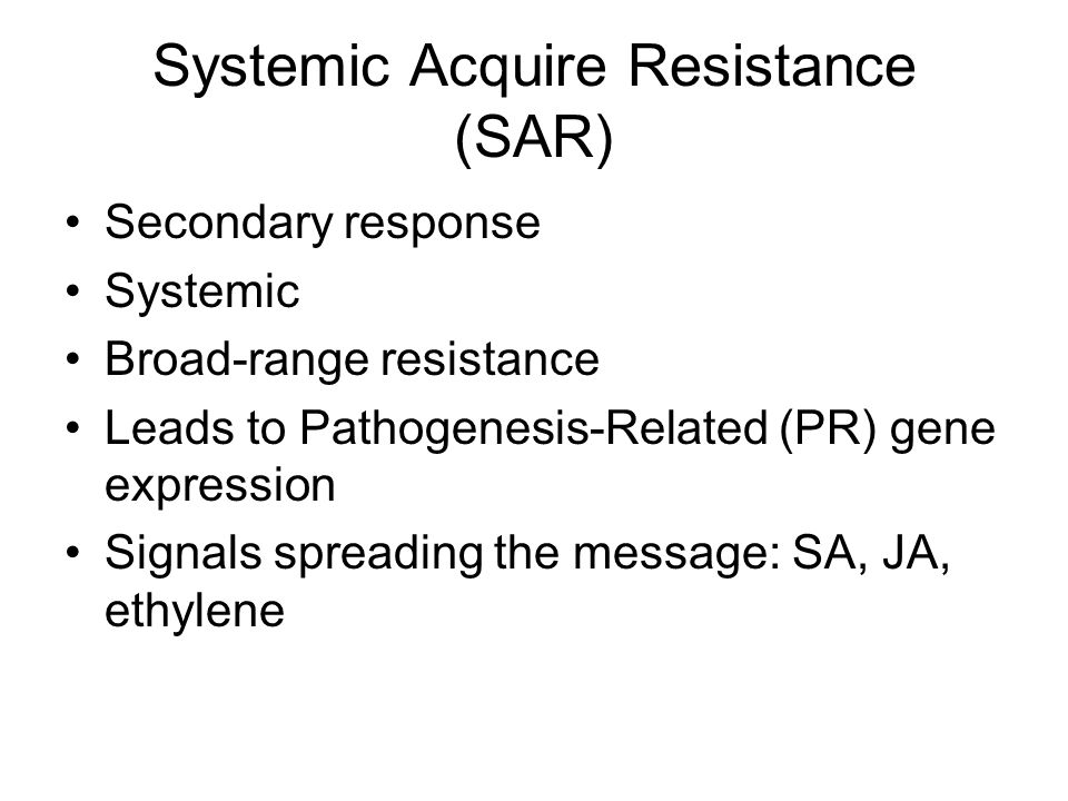 Systemic Acquire Resistance (SAR)
